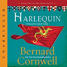 The Archer's Tale: The Grail Quest, Book 1 (       UNABRIDGED) by Bernard Cornwell Narrated by Andrew Cullum