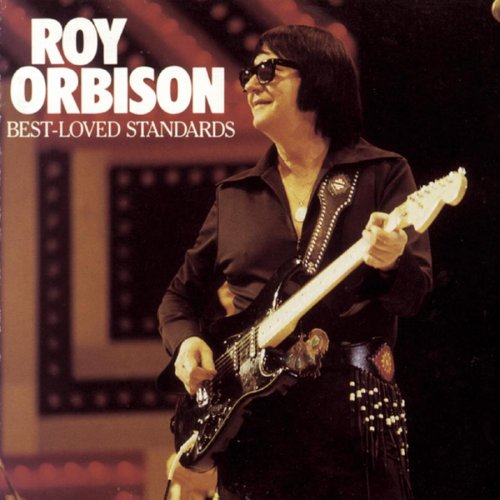 Roy Orbison - Best-Loved Standards - Zortam Music