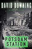 Potsdam Station (John Russell World War II Spy Thriller #4) (A John Russell WWII Spy Thriller)