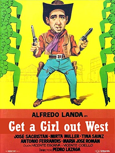 Get A Girl Out West