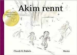 Dubois, Claude K: Akim rennt