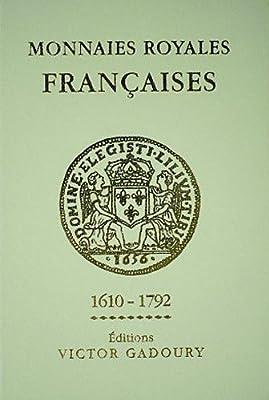 Monnaies royales françaises, 1610-1792 par Victor Gadoury