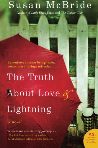 Image of The Truth About Love and Lightning: A Novel