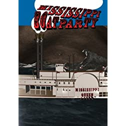 Mississippi Boat Party