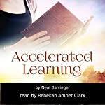 Accelerated Learning | Neal Barringer