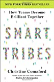 img - for SmartTribes: How Teams Become Brilliant Together book / textbook / text book