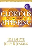 Glorious Appearing: The End Of Days (Left Behind) (Turtleback School & Library Binding Edition)
