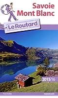 Guide du Routard Savoie Mont Blanc 2015/2016