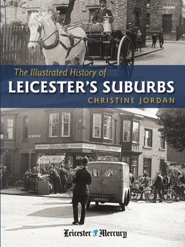 The Illustrated History of Leicester's Suburbs NEW BOOK