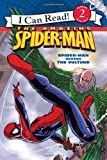 Susan Hill Spider-Man: Spider-Man Versus the Vulture (I Can Read - Level 2 (Quality))