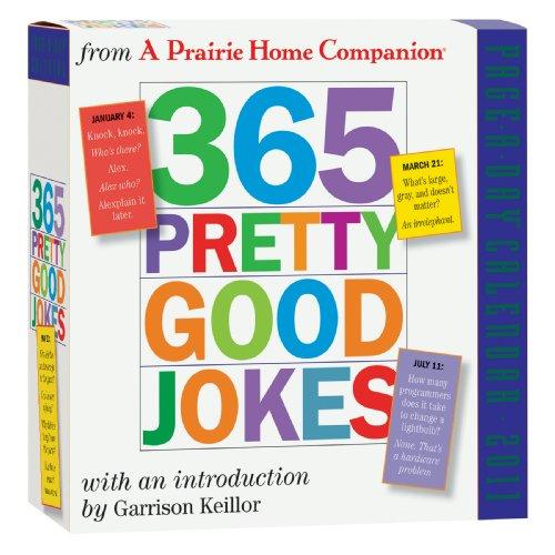 365 Pretty Good Jokes Page-A-Day Calendar 2011: From A Prairie Home Companion