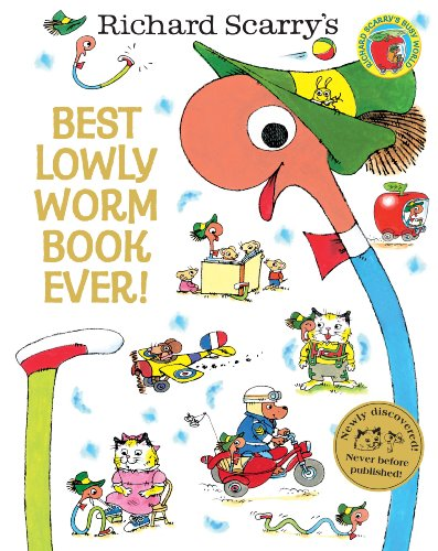 Richard Scarry - Best Lowly Worm Book Ever! (Richard Scarry)