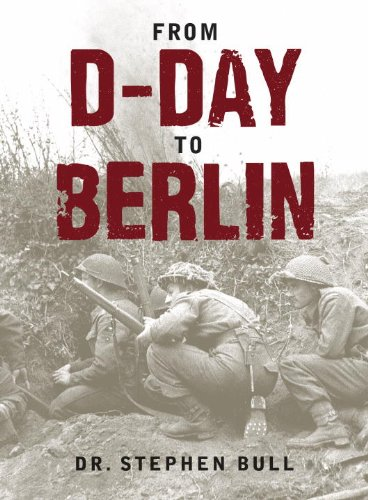 From D-Day to Berlin