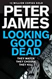 Peter James Looking Good Dead (Ds Roy Grace 2)