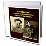 Sandy Mertens Writers World - Will Rogers From Great Depression to Great Recession - 1 Greeting Card with envelope (gc_26362_5)