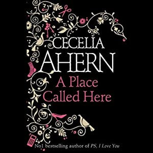 A Place Called Here | [Cecelia Ahern]
