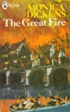 Great Fire (Piccolo Books) (0330240641) by Monica Dickens