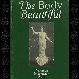 The Body Beautiful Audiobook