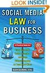 Social Media Law for Business: A Prac...