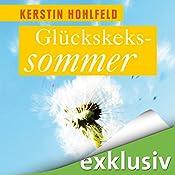Glückskekssommer (Rosa Redlich 1) | Kerstin Hohlfeld