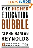 The Higher Education Bubble (Encounter Broadside)