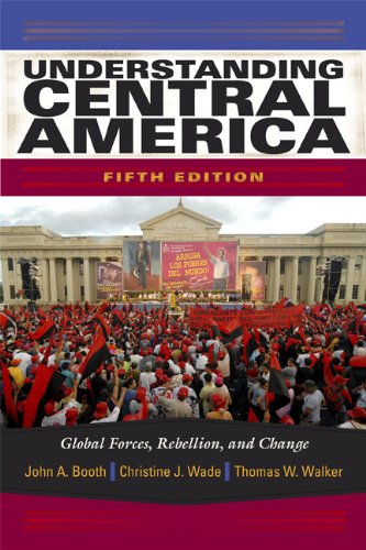 Understanding Central America: Global Forces, Rebellion,...