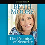 The Promise of Security | Beth Moore