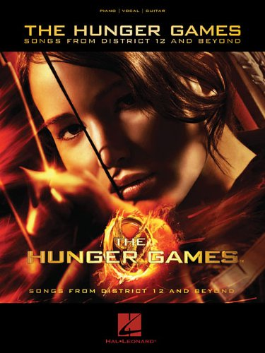 The Hunger Games - Songs from District 12 and Beyond