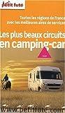 echange, troc Bailly Eric - Les plus beaux circuits en camping car