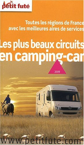 les plus beaux circuits en camping car. Black Bedroom Furniture Sets. Home Design Ideas