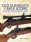 img - for Old Gunsights Rifle Scopes book / textbook / text book