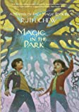 A Matter-of-Fact Magic Book: Magic in the Park (A Stepping Stone Book(TM))