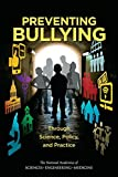 img - for Preventing Bullying Through Science, Policy, and Practice book / textbook / text book