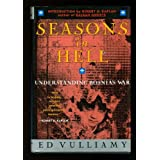 Seasons in Hell: Understanding Bosnia's Warby Ed Vulliamy