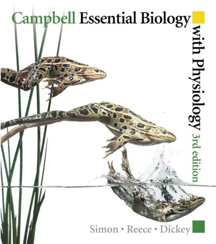 Campbell Essential Biology with Physiology with...
