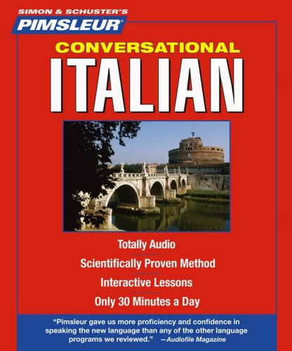 Italian, Conversational: Learn to Speak and Understand Italian with Pimsleur Language Programs (Pimsleur Instant Conversation)
