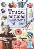 echange, troc Pierrick Le Jardinier - Trucs et astuces des anciens jardiniers