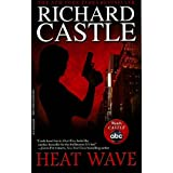 "Heat Wave (Nikki Heat)von ""Richard Castle"""