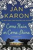 Come Rain or Come Shine (A Mitford Novel)