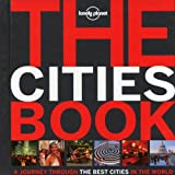 Lonely Planet The Cities Book Mini: A journey through the best cities in the world (Lonely Planet Pictorial)
