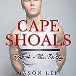 Cape Shoals: Vol. 4 - The Party | Mason Lee