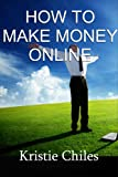 img - for How To Make Money Online book / textbook / text book