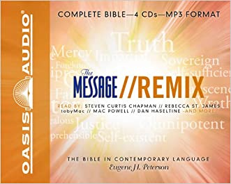 The Message Remix Bible: Complete Bible written by Eugene H Peterson