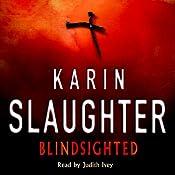 Blindsighted | [Karin Slaughter]