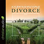 Experiencing Divorce | H. Norman Wright