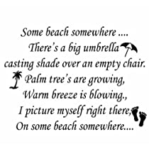 Some Beach Somewhere....Beach Wall Quote Words Sayings Removable Lettering 22