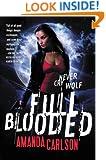 Full Blooded (Jessica McClain Book 1)