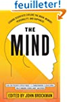 The Mind: Leading Scientists Explore...