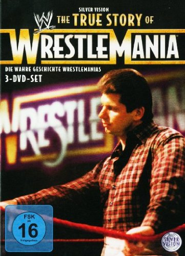 WWE - The True Story of Wrestlemania [3 DVDs]