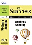Laura Griffiths Writing and Spelling: Practice Test Papers (Letts Key Stage 1 Success)